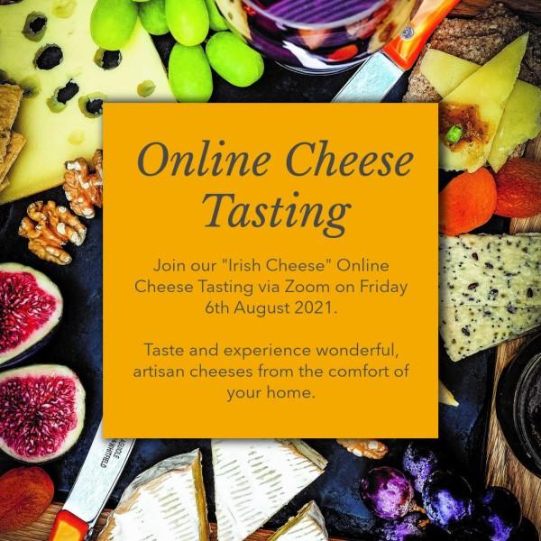 """Online Cheese Tasting: 6th Aug """"Irish Cheeses"""""""