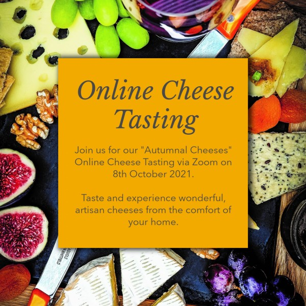 """Online Cheese Tasting: 8th October """"Autumnal Cheeses"""""""